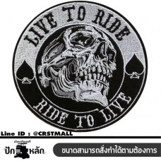 Embroidery arm LIVE TO RIDE rolling board Skull Head LIVE TO RIDE Logo, LIVE TO RIDE logo, embroidery logo LIVE TO RIDE (F3Aa51-0018)