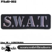 Arm embroidered with hook-and-loop pattern, embroidered SWAT / Size 10 * 3cm, gray-black embroidered, black background. Good quality, sharp lines, model P7Aa60-0012